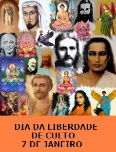 Resultado de imagem para 07 de janeiro dia da liberdade de cultos